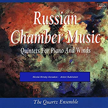 Russian Chamber Music Quintets for Piano and Winds