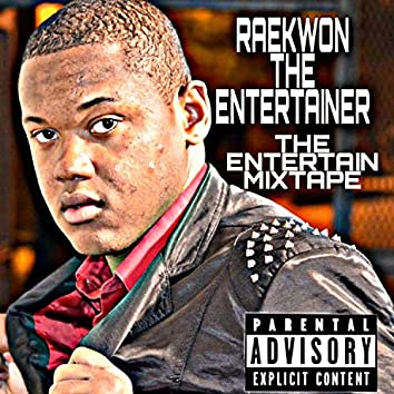 The Entertain Mixtape