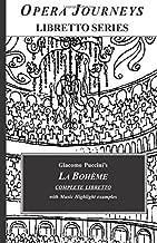 La Boheme (Opera Journeys Libretto Series)