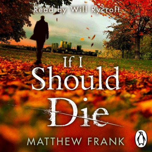 If I Should Die audiobook cover art