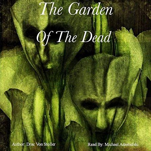 The Garden of the Dead audiobook cover art