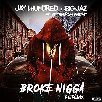Broke Nigga (The Remix)
