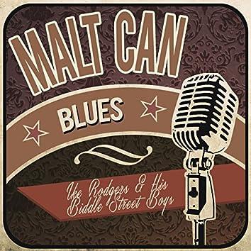 Malt Can Blues