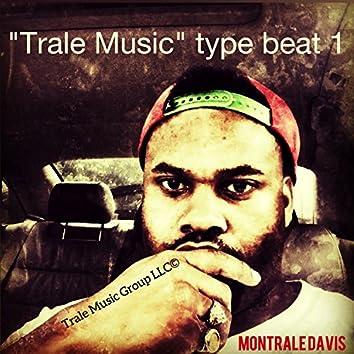 Trale Music Type Beat 1