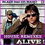 Alive! (Luis Ramos & Miguel Aparisi Remix)