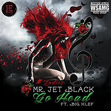 Go Head (feat. Big Klef)