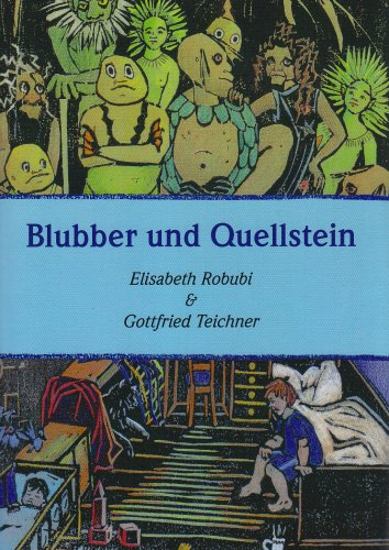 Blubber und Quellstein