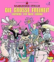 Die grosse Freiheit: Cartoons fuer nach Corona