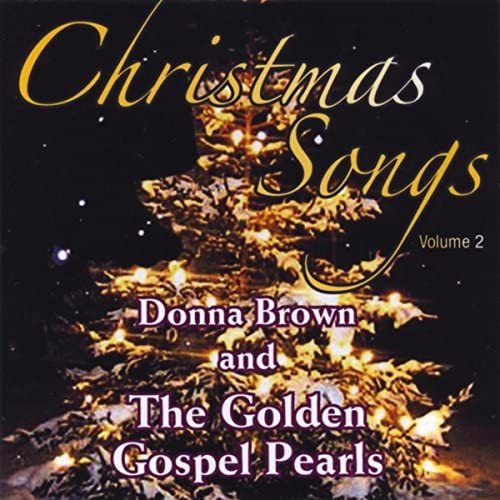 Donna Brown & The Golden Gospel Pearls