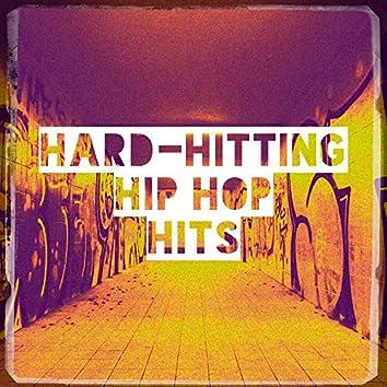 Hard-Hitting Hip Hop Hits