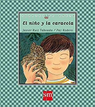 Hardcover El niño y la caracola (Cuentos de ahora) (Spanish Edition) [Spanish] Book