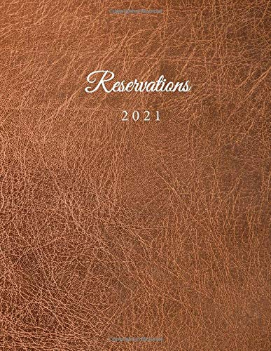 Reservations 2020: Reservation Book for restaurants, bistros and hotels | 370 pages - 1 day=1 page | The appointment calendar for your reservations in ... cover | Cover Design - brown leather effect