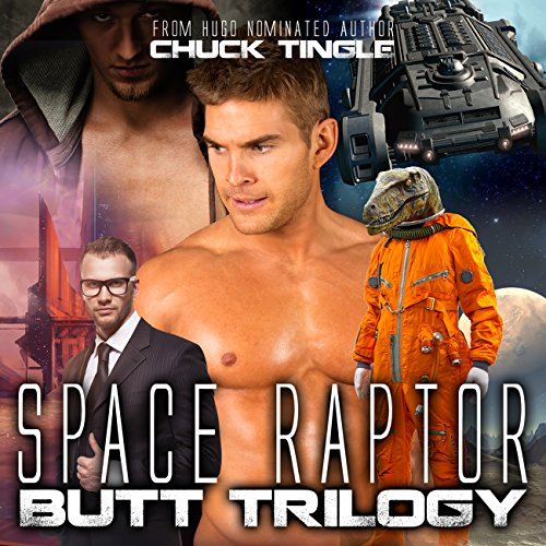 Space Raptor Butt Trilogy audiobook cover art