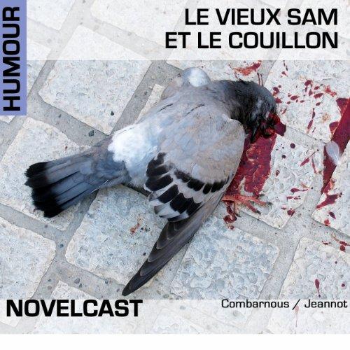 Le vieux Sam et le couillon (Collection Novelcast) audiobook cover art