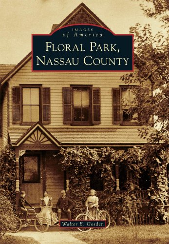 Floral Park, Nassau County (Images of America)