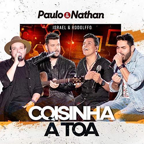 Paulo e Nathan & Israel & Rodolffo