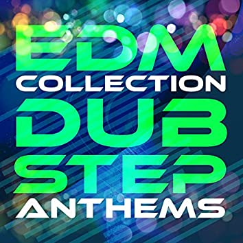 EDM Collection: Dubstep Anthems