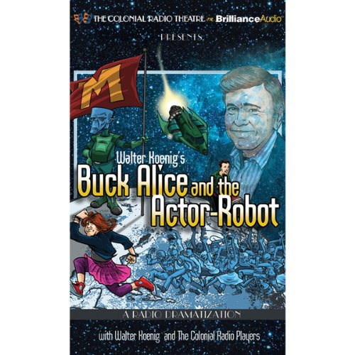 Walter Koenig's Buck Alice and the Actor-Robot audiobook cover art