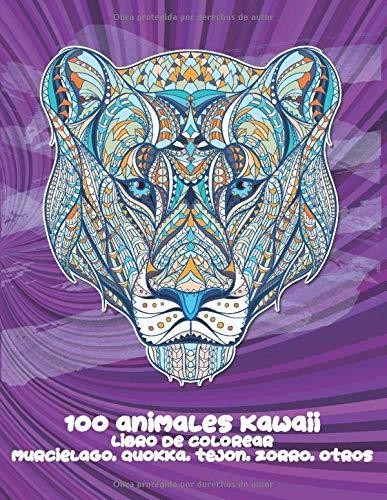 100 animales kawaii - Libro de colorear - Murciélago, Quokka, Tejón, Zorro, otros  🐼 🐫 🐵 🐘 🐒 🐨 🐦