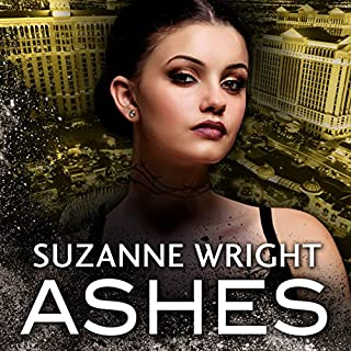 Ashes     The Dark in You, Book 3              By:                                                                                                                                 Suzanne Wright                               Narrated by:                                                                                                                                 Cat Doucette                      Length: 12 hrs and 42 mins     96 ratings     Overall 4.7