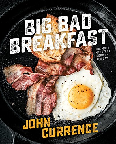 Big Bad Breakfast: The Most Important Book of the Day: The Most Important Book of the Day [A...