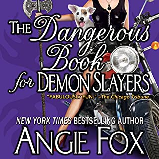 The Dangerous Book for Demon Slayers                   By:                                                                                                                                 Angie Fox                               Narrated by:                                                                                                                                 Tavia Gilbert                      Length: 8 hrs and 7 mins     265 ratings     Overall 4.5