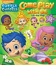 Bubble Guppies: Come Play with Us: Lift-the-Flap by Bubble Guppies (2015-02-24)