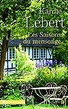Les saisons du mensonge (Terres de France)