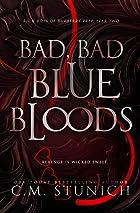 Bad, Bad Bluebloods