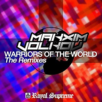 Warriors of the World (The Remixes)