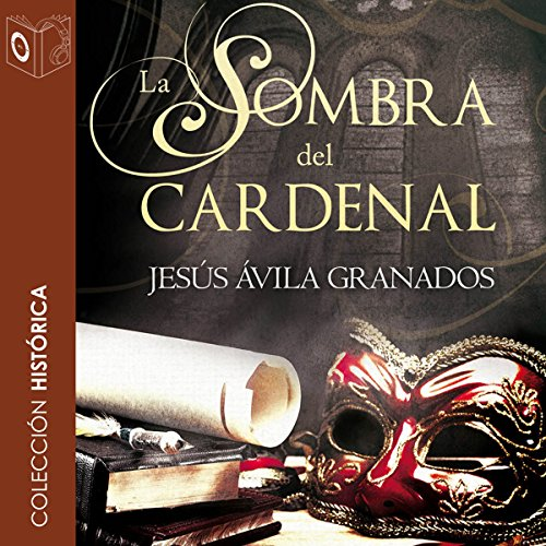 La sombra del cardenal [The Shadow of the Cardinal] audiobook cover art