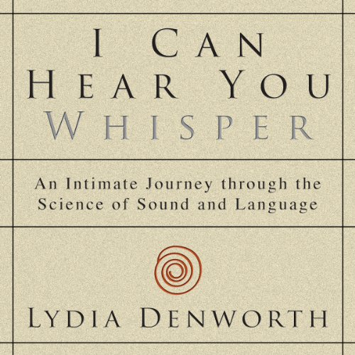 I Can Hear You Whisper audiobook cover art