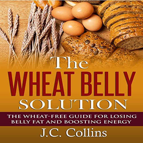 The Wheat Belly Solution audiobook cover art