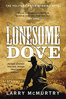 Lonesome Dove: Lonesome Dove 3 by [Larry McMurtry]