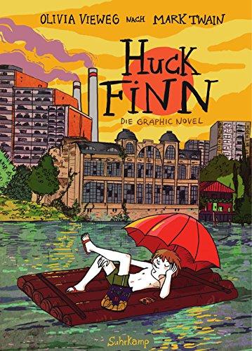 Huck Finn: Nach Mark Twain. Graphic Novel