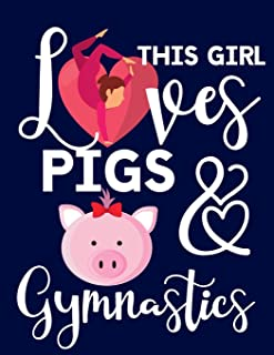 This Girl Pigs & Gymnastics: Gymnastics Gifts For Girls: Cute Pig College Ruled Lined Journal & Notebook