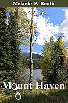 Mount Haven (Thin Blue Line Book 1) by [Melanie P. Smith]
