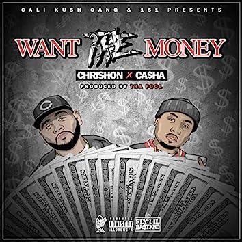 Want the Money (feat. Casha)