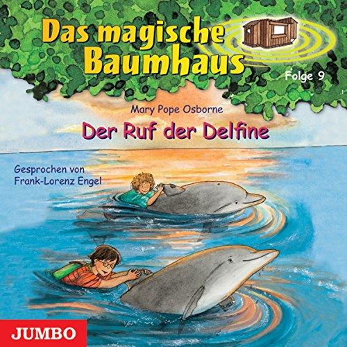 Der Ruf der Delfine (Das magische Baumhaus 9) Titelbild