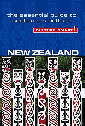 Compare Textbook Prices for New Zealand - Culture Smart!: The Essential Guide to Customs & Culture Second Edition, Second edition Edition ISBN 9781857338560 by Ortolja-Baird, Ljiljana,Culture Smart!