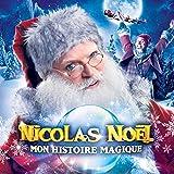 Nicolas Noël, mon histoire magique