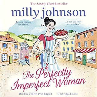 The Perfectly Imperfect Woman                   By:                                                                                                                                 Milly Johnson                               Narrated by:                                                                                                                                 Colleen Prendergast                      Length: 12 hrs and 9 mins     36 ratings     Overall 4.5