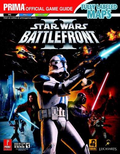 Star Wars: Battlefront II: Prima Official Game Guide