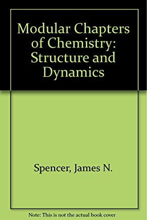 Chemistry: Structure and Dynamics : Modular Chapters