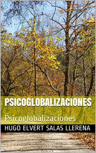 Psicoglobalizaciones: Psicoglobalizaciones