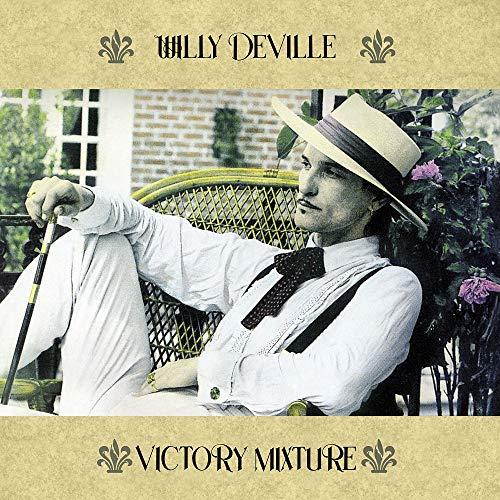 Willy Deville: Victory Mixture [Vinyl LP] (Vinyl)