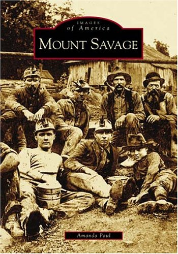 Mount Savage (MD) (Images of America)