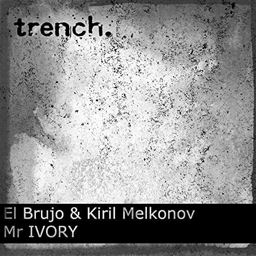 El brujo & Kiril Melkonov