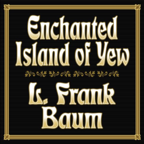 Enchanted Island of Yew audiobook cover art
