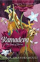 KAMADEVA : THE GOD OF DESIRE